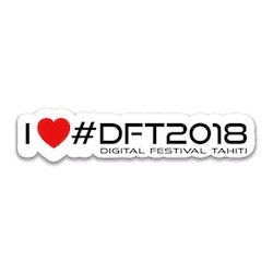 STICKER-I-LOVE-DFT2018-DIGITAL-FESTIVAL-TAHITI